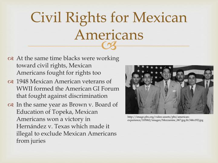Civil Rights for Mexican Americans