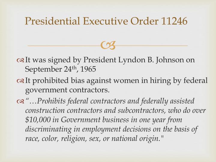 Presidential Executive Order 11246