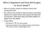 who is napoleon and how did he gain so much power