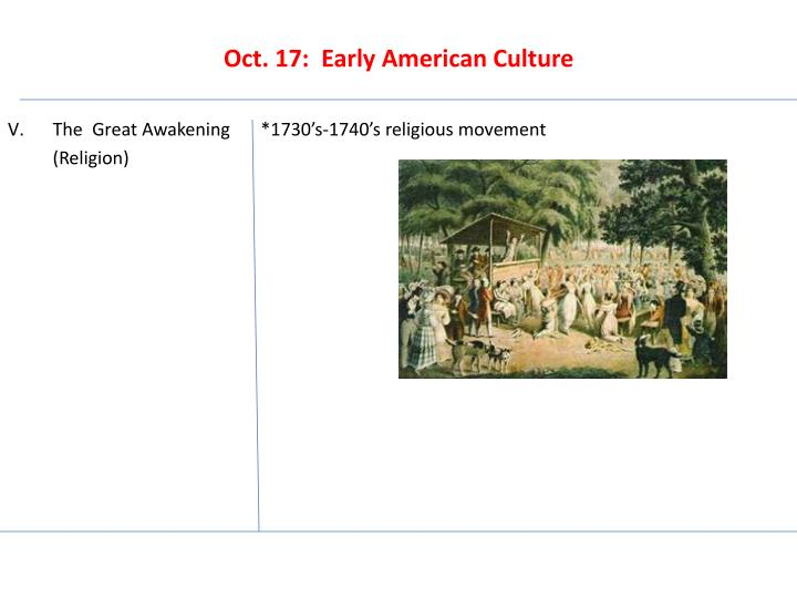 Oct 17 early american culture