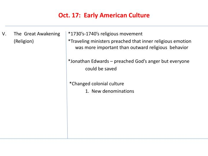 Oct. 17:  Early American Culture