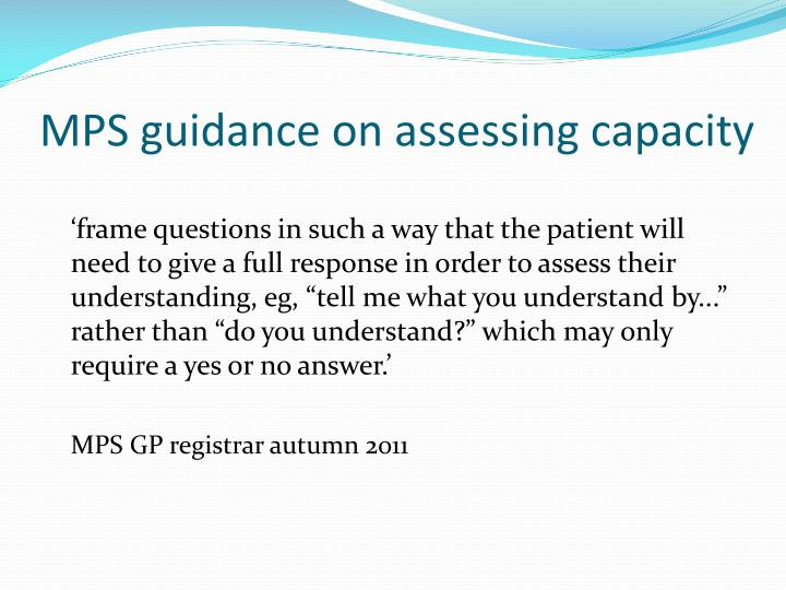 MPS guidance on assessing capacity