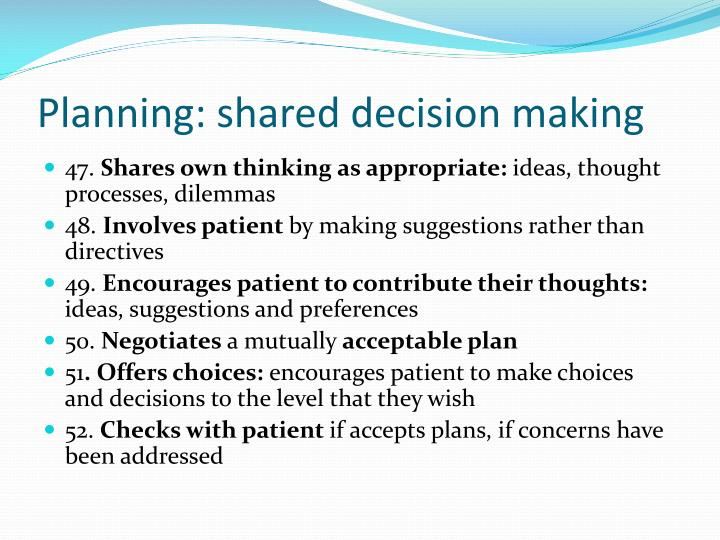Planning: shared decision making