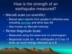 how is the strength of an earthquake measured