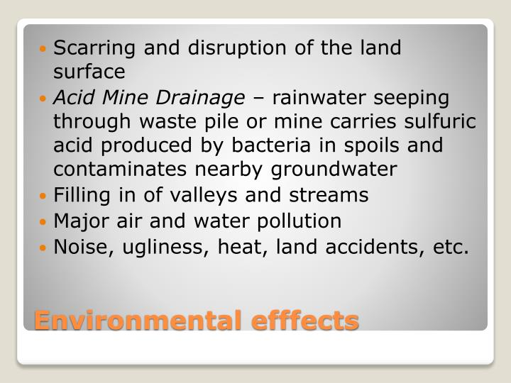 Scarring and disruption of the land surface