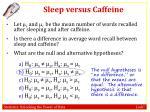 sleep versus caffeine2