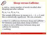 sleep versus caffeine3