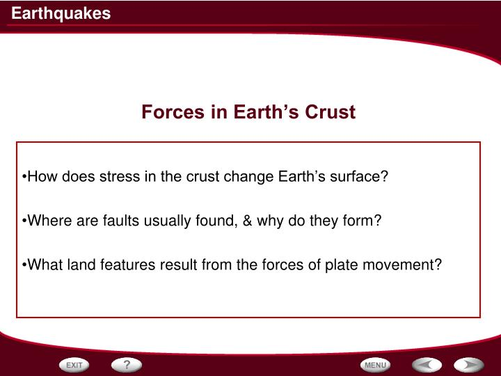 Forces in earth s crust