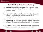 how earthquakes cause damage