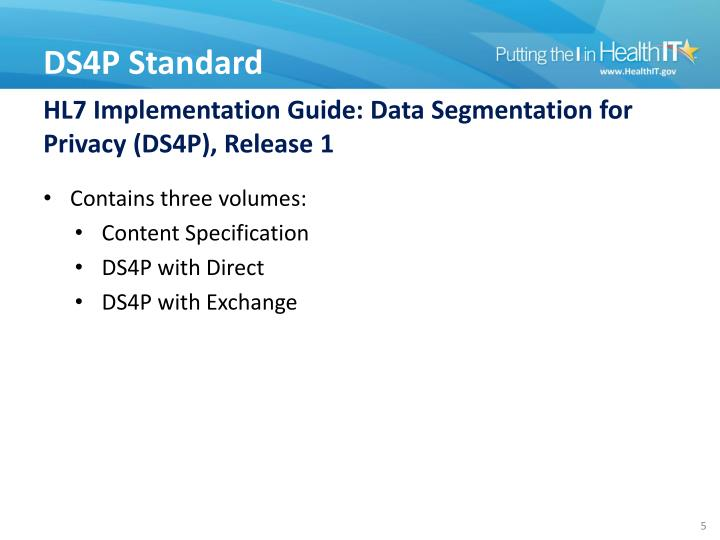 HL7 Implementation Guide: Data Segmentation for Privacy (DS4P), Release 1