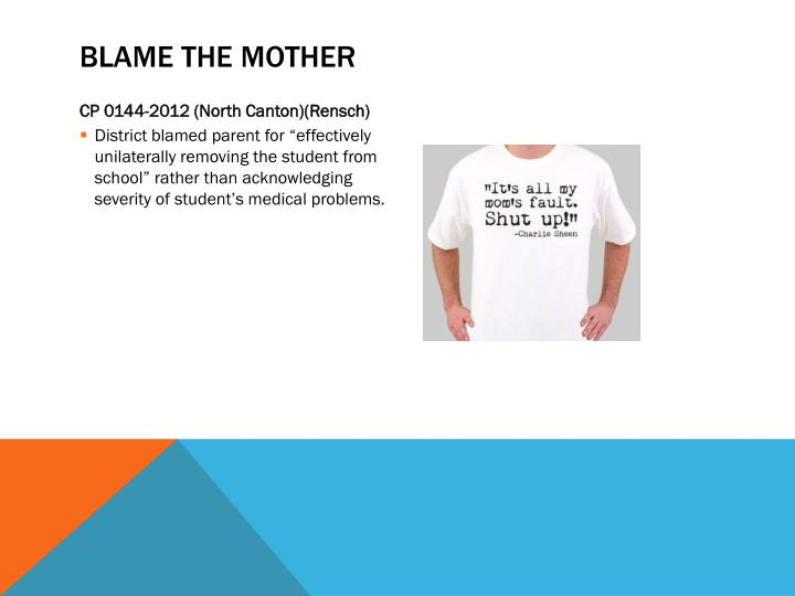 Blame the mother