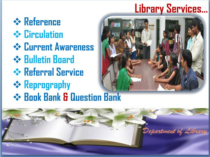 Library Services…