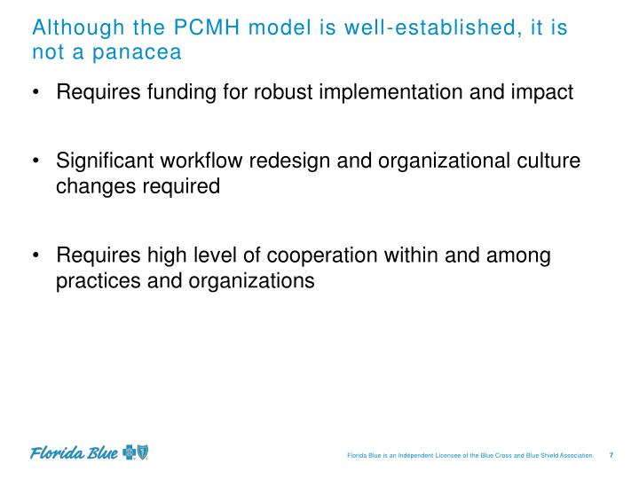 Although the PCMH model is well-established, it is not a panacea
