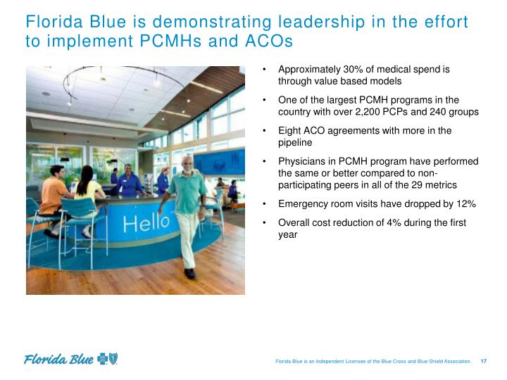 Florida Blue is demonstrating leadership in the effort to implement PCMHs and ACOs