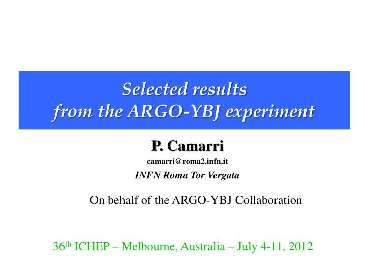 selected results from the argo ybj experiment