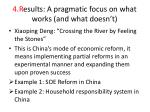 4 r esults a pragmatic focus on what works and what doesn t