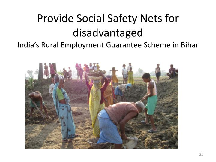 Provide Social Safety Nets for disadvantaged