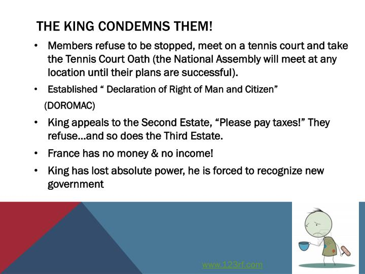 The king condemns them!
