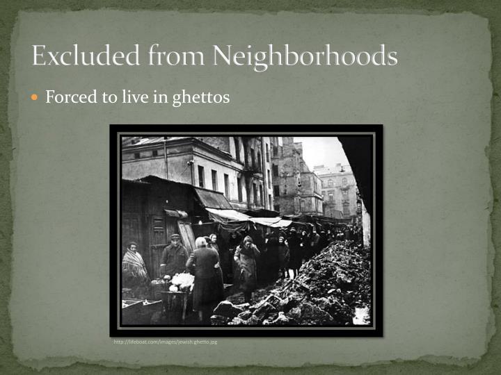 Excluded from Neighborhoods