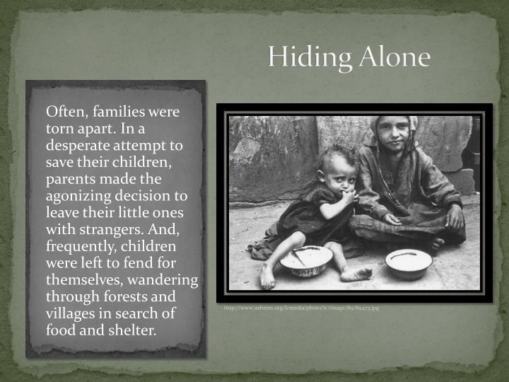 Hiding Alone