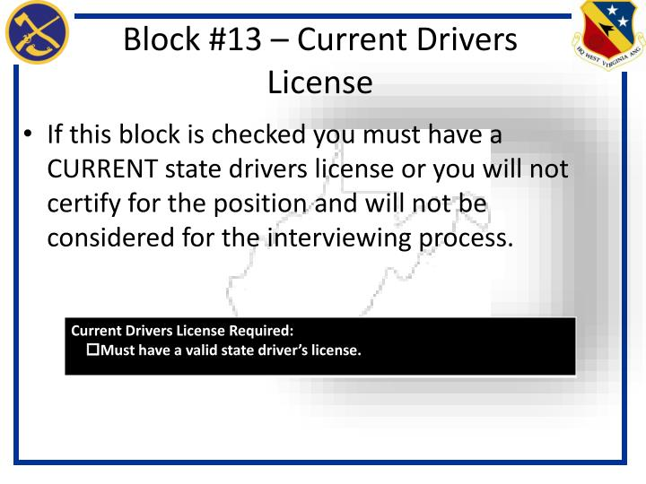Block #13 – Current Drivers License