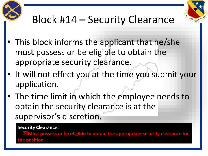 Block #14 – Security Clearance