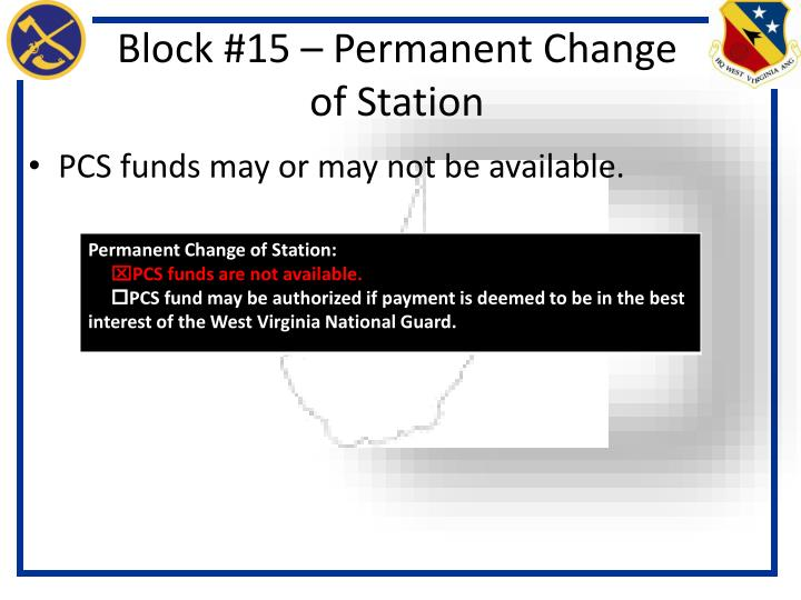 Block #15 – Permanent Change of Station