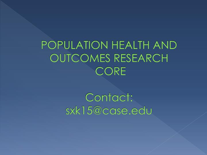 POPULATION HEALTH AND OUTCOMES RESEARCH