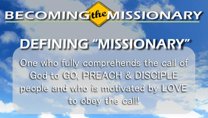 "DEFINING ""MISSIONARY"""