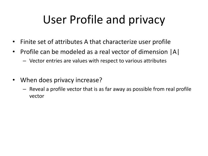 User Profile and privacy