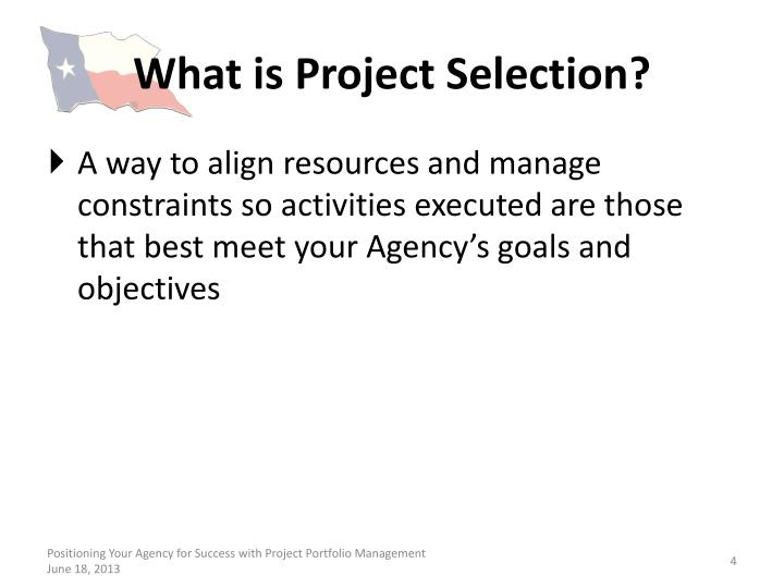 What is Project Selection?