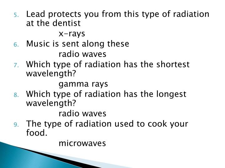 Lead protects you from this type of radiation at the dentist