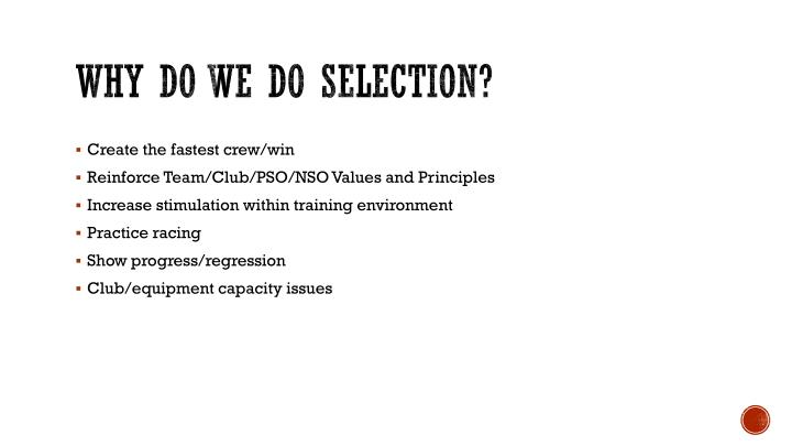 Why do we do selection?