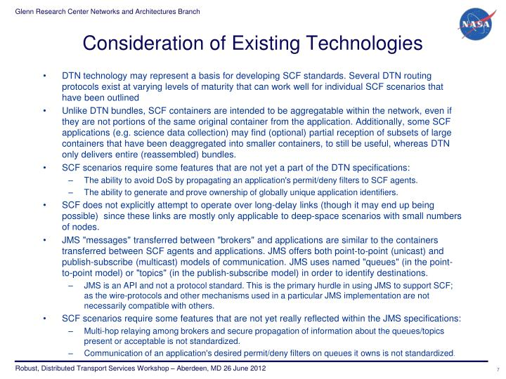 Consideration of Existing Technologies