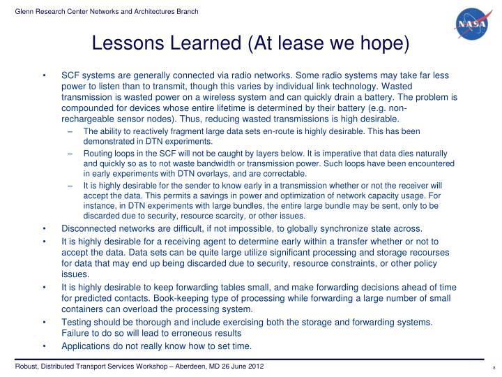 Lessons Learned (At lease we hope)