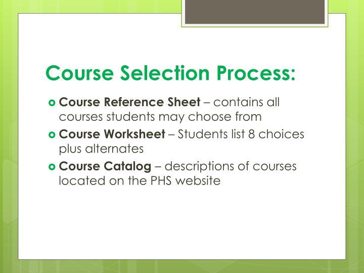 Course Selection Process: