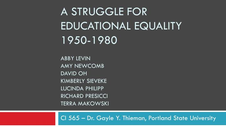 A Struggle for Educational Equality