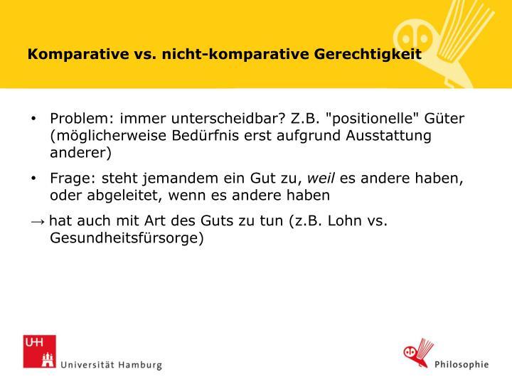 Komparative vs. nicht-komparative Gerechtigkeit