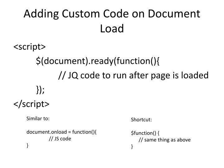 Adding Custom Code on Document Load