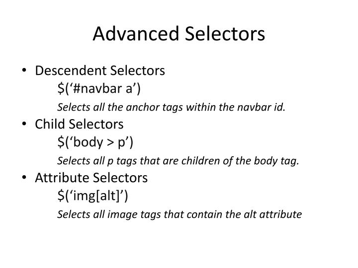Advanced Selectors