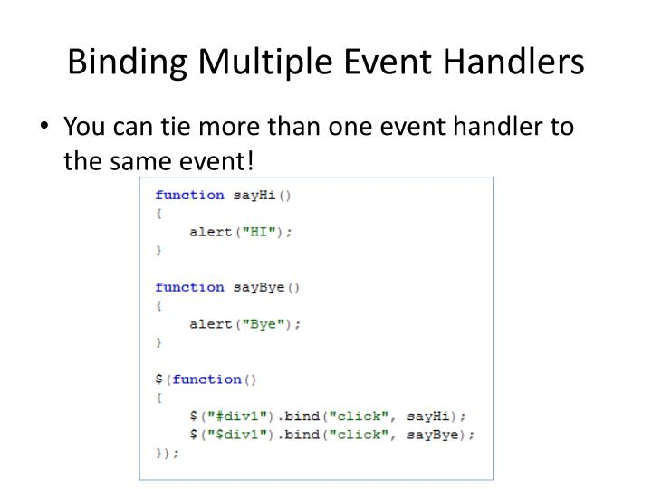Binding Multiple Event Handlers