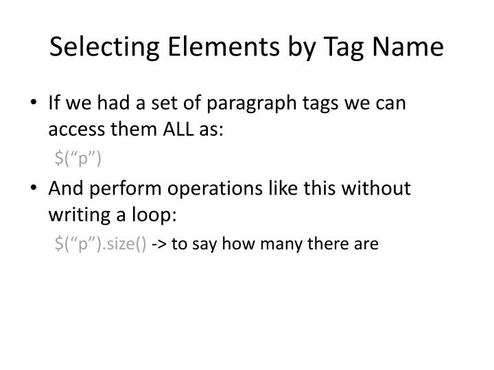 Selecting Elements by Tag Name