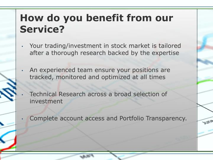 How do you benefit from our Service?