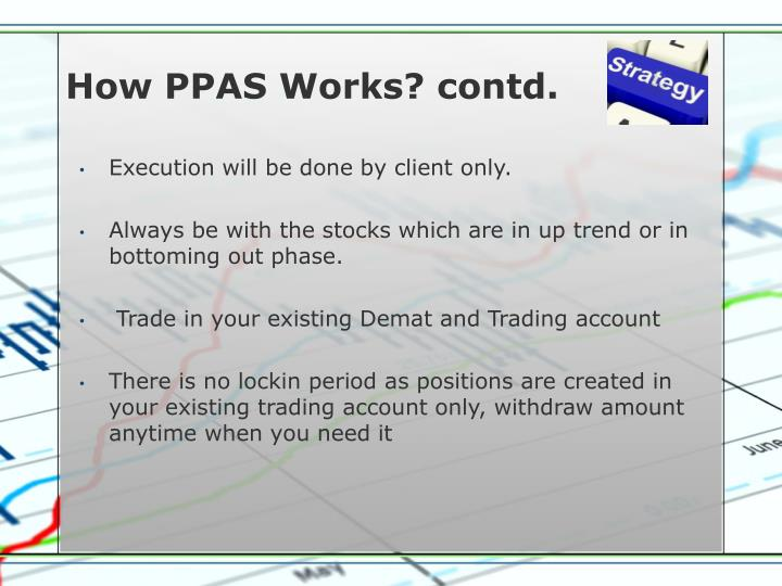 How PPAS Works? contd.