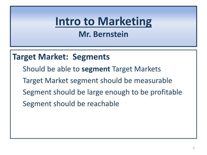 Intro to marketing mr bernstein1