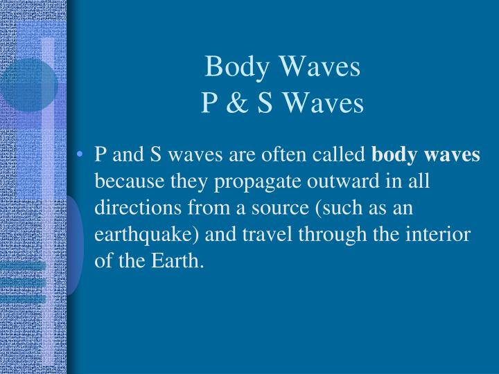 Body waves p s waves