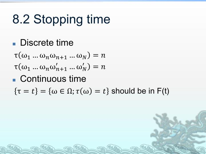 8.2 Stopping time