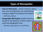 types of monopolies
