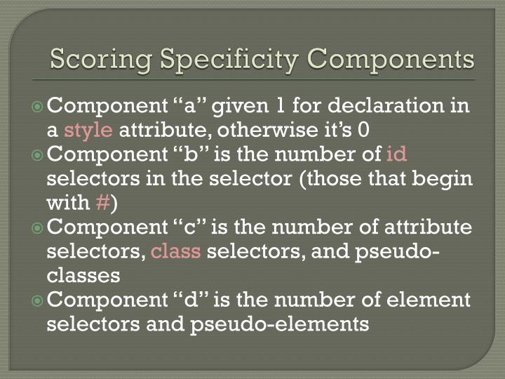 Scoring Specificity Components