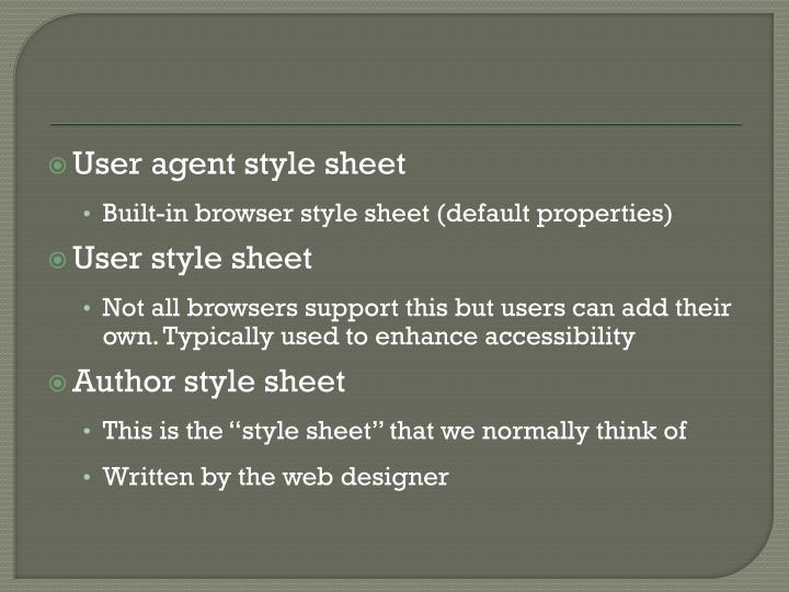 User agent style sheet